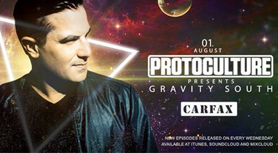 Protoculture & One Productions Present: Gravity South