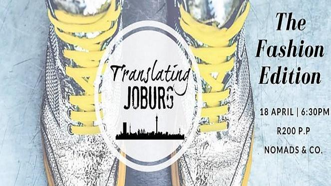 Translating Joburg – The Fashion Edition