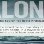 """Alone: The Search For Brett Archibald"" Is You..."
