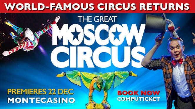 The World-Famous Great Moscow Circus Returns To SA!