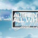 AuthenticSundays Presents: The Authentic All White...