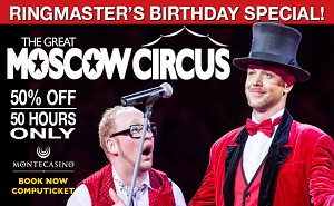 Get 50% Off The Moscow Circus NOW