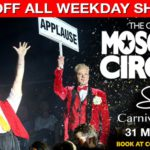 The Great Moscow Circus Has A Ticket Deal You Cann...