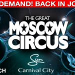 The Great Moscow Circus Is Heading To Carnival Cit...