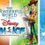 Catch The Wonderful World of Disney On Ice! With T...
