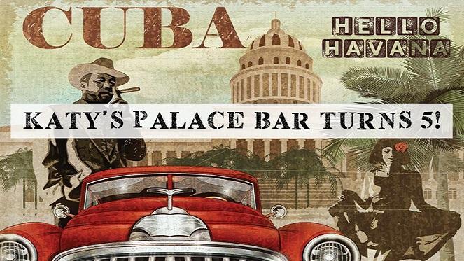 Katy's Palace Bar Turns 5!