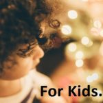 Gifts For Kids - 2017