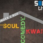 Soul, Comedy and Kwaito Under 1 Ruf