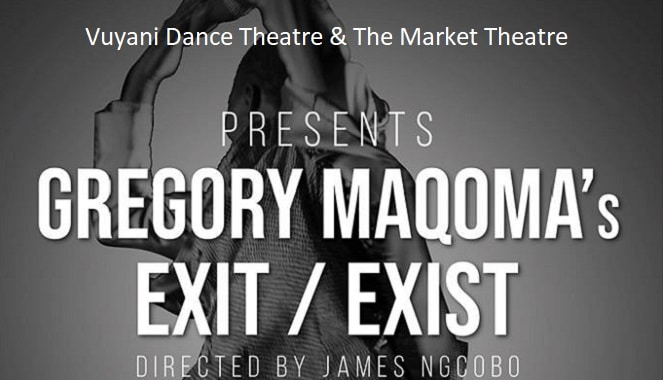 Exit/Exist With The Vuyani Dance Company